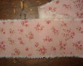 Tattered Tea Stained Fabric Ribbon Pink Dainty Tiny Rosebuds  Rare fabric
