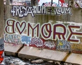 Baltimore Love Graffiti Photo B More Street Art Urban Decay phipps y moran Flipping Gypsy Photography Ready to Frame