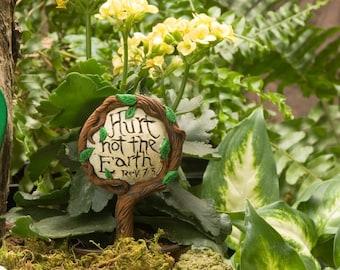 Hurt Not the Earth - fairy garden sign
