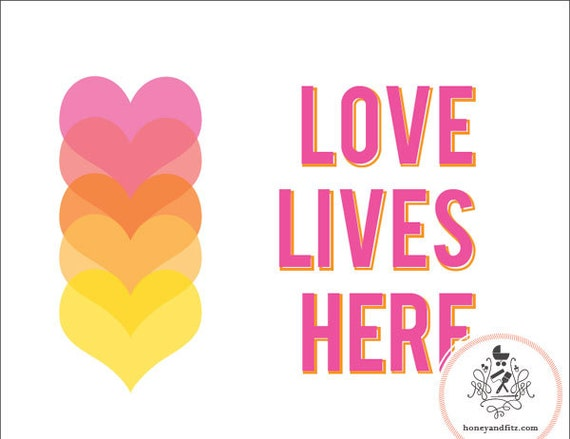 Nursery Art Kid's Room Love Lives Here Print