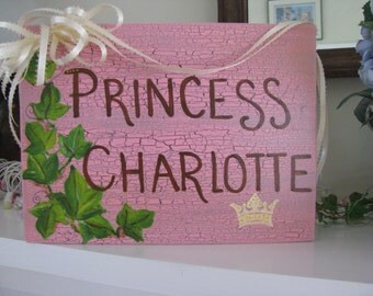 Princess Sign For Your Little Princess  or Prince