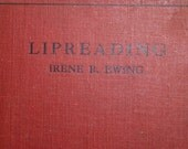 Vintage Book , Lipreading by Irene Ewing 1930 Lip Reading Instruction