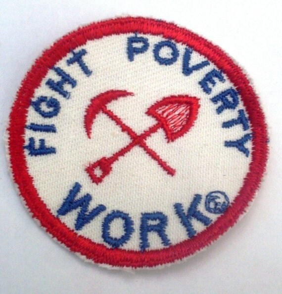Fight Poverty WORK  - Vintage Patch Applique