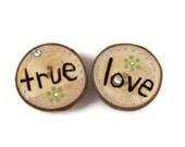 True Love Maple Wood Magnet Wood Burned and Hand Painted