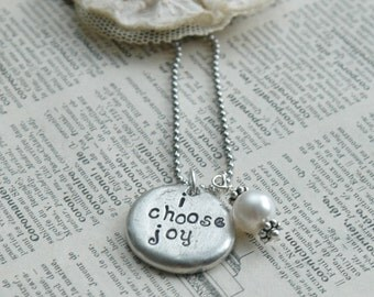 Pebble Necklace -Rustic Necklace - I Choose Joy With Pearl Accent -nspired Jewelry Designs-Inspirational-Yoga Gift-Hopeful Gift-Hand Stamped