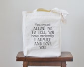 you must allow me to tell you Jane Austen book tote bag