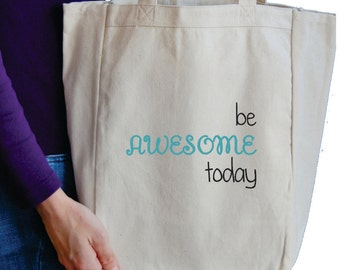 be awesome today book tote bag