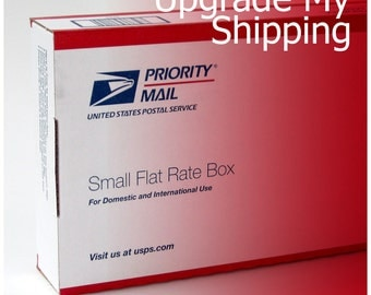 Upgrade my shipment to USPS priority