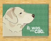 Fridge Magnet with Labrador Retriever - It Was The Cat - Yellow Lab Gifts Dog Refrigerator Fridge Magnets