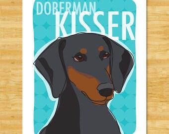 Doberman Pinscher Art Print - Doberman Kisser - Black Doberman Floppy Ears Gifts Funny Dog Breed Art