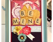 Be Mine - DIY Over the Top Valentine's Card Kit