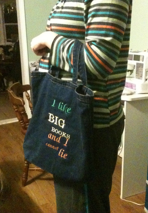 I like BIG BOOKS and I cannot lie bag teacher bag, library bag, school bag