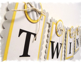 TWINS Baby Shower Banner - Nursery Banner - Soft Gray and Yellow - Customizeable Color Scheme - KIT Style Option