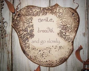 Smile Inspirational Quote Ceramic Plaque