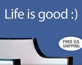 Life is Good Wall Decal Vinyl Sticker with Smiley Face Emoticon, Inspirational Quote Wall Words, Vinyl Wall Decal (0177b0v)