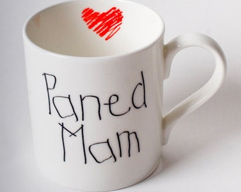 Paned Mam or Tea Mum in Welsh fine bone china mug with childrens writing and red crayon heart