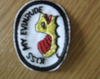 Kiss My Evinrude   70s vintage   patch  Applique  sew-on and never used free shipping