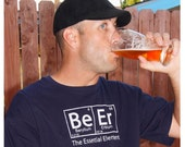 The ORIGINAL Beer: The Essential Element T-Shirt - Oktoberfest Birthday Christmas Gift
