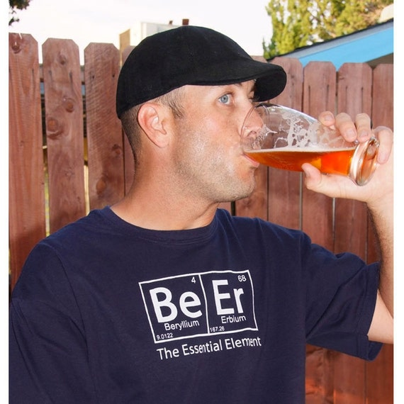 The ORIGINAL Beer: The Essential Element T-Shirt - Oktoberfest Birthday Christmas Gift