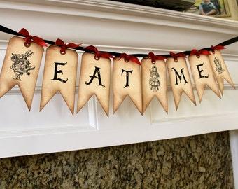 Vintage Inspired Alice in Wonderland Banner - EAT ME