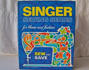 Vintage Singer Sewing Series Instructional Book Beginner Sewing Book Seamstress Patterns Fabric Needle and Thread Sewing Room 1972