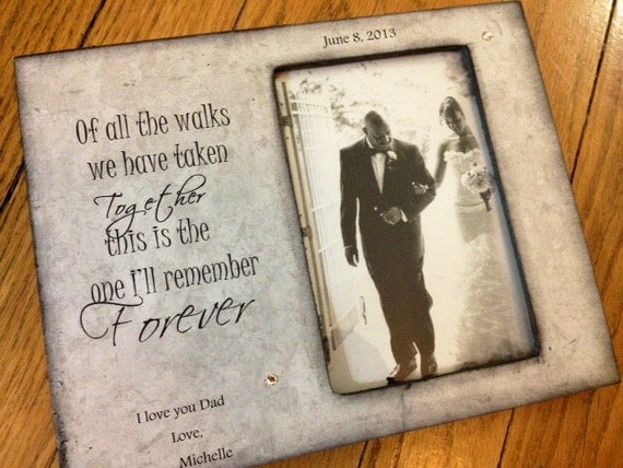 Father Daughter Wedding Walking Down Aisle Picture Frame 4x6