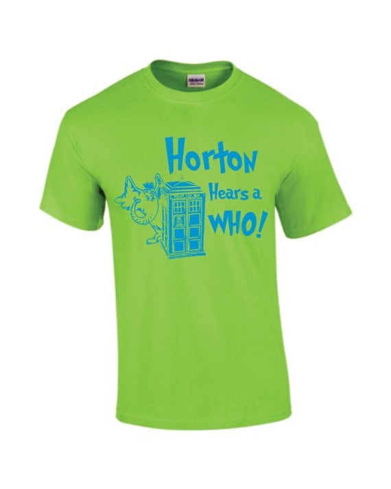 Horton Hears a Who parody Dr. Seuss, Dr. Who hand printed t-shirt