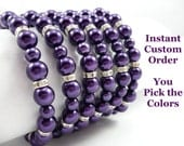 "6 Pearl and Rhinestone Bridesmaids Bracelets - Instant Custom Order - Bracelets in Your Choice of Colors - ""Original"" Style"