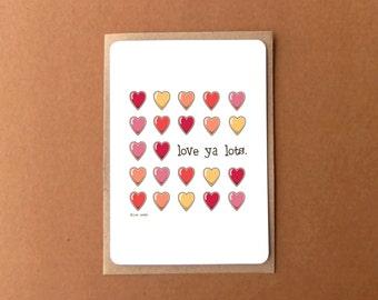 Greeting card - I Love you (Love ya lots) with hearts