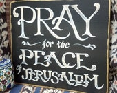 Pray for the Peace of Jerusalem  Scripture Art
