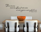 Custom listing for Susanna This is the day that the Lord hath made Psalm 118:24 scripture vinyl wall decal