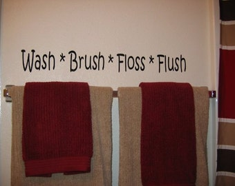 Wash Brush Floss Flush VINYL LETTERING for the Bathroom, decal, wall decor, words,