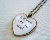 It is well with my soul heart pendant necklace, Christian jewelry