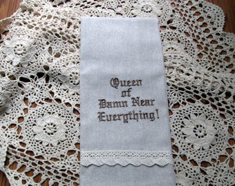 Close-Out SALE Queen Of Everything Embroidery Tea Towel Guest Towel Lace Trim