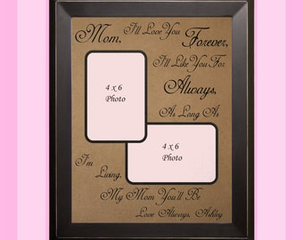 Gift for MOM, Gift for Her, Personalized Gift for Mom, I'll Love You Forever, Mother's Day Gift, Mother of the Bride, Mother Daughter Frame