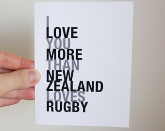Rugby Card, I Love You More Than New Zealand Loves Rugby, A2 Size Greeting Card