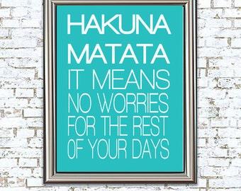 Hakuna Matata 8X10 Print