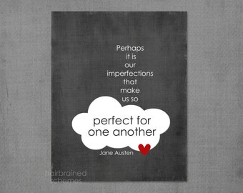 Jane Austen Love Quote Poster - Perfect for One Another Charcoal Gray Cloud Heart Friendship
