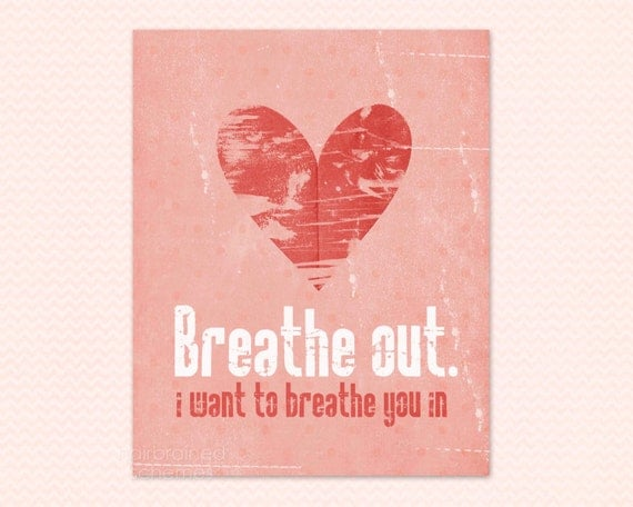 Love Typography Print Breathe Out Love Poster - Pink Coral Distressed Polka Dot Heart Nursery Wedding Anniversary Gift