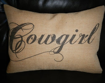 Cowgirl Burlap Pillow, Western, Cowboy Decor, Farmhouse Pillows, INSERT INCLUDED