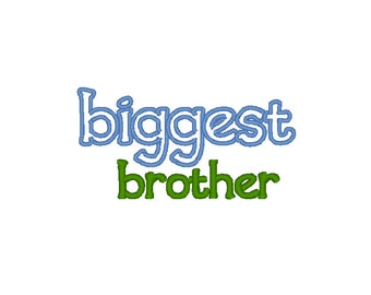 Instant Download . Biggest Brother Lower Case Applique Embroidery Design