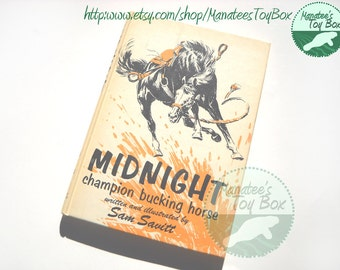 1970s Horse Book: Midnight Champion Bucking Horse Hardcover Illustrated
