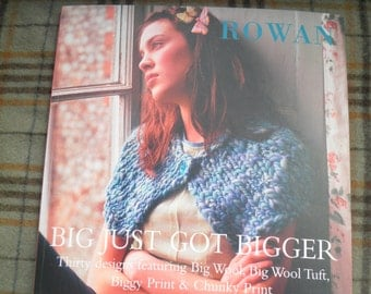 Rowan Big Just Got Bigger knitting patterns beginners to experienced