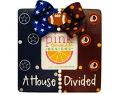 A House Divided Picture Frame Custom for Any Football Teams