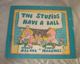 The Stupids Have a Ball by Harry Allard and James Marshall childrens book vintage old book hardback 1978 collectible early edition