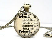 Dictionary Necklace : Friend. Jewelry. Definition Necklace. Pendant. Friend Necklace. Friend Meaning. Handmade Jewelry. Lizabettas (1060)
