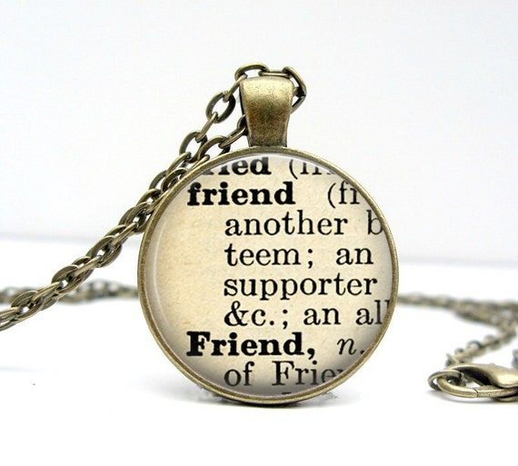Dictionary Necklace : Friend. Jewelry. Definition by ...