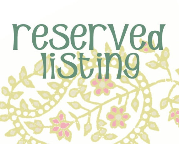 RESERVED LISTING - Sarah