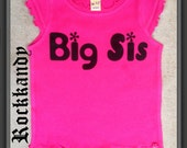 Big Sister Shirt In Hot Pink White Funny Saying