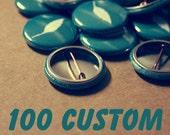 100 Custom 1 Inch Pins - Etsy Shop promotion - Musicians - Birthday